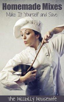 Hillbilly Housewife Homemade Mixes